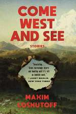 Come West and See – Stories