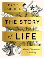 The Story of Life – Great Discoveries in Biology