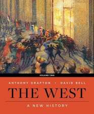 The West – A New History with Ebook, InQuizitive, History Skills Tutorials, and Student Site Vol 2