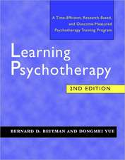 Learning Psychotherapy – A Time–Efficient, Research–Based and Outcome–Measured Psychotherapy Training Program 2e