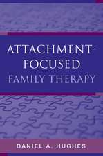 Attachment–Focused Family Therapy