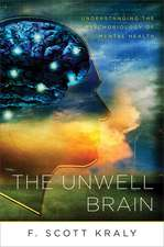 The Unwell Brain – Understanding the Psychobiology of Mental Health