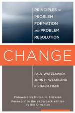 Change – Principles of Problem Formulation and Problem Resolution