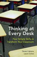 Thinking at Every Desk – Four Simple Skills to Transform Your Classroom