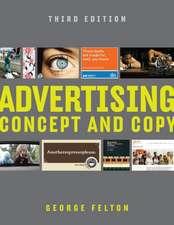 Advertising – Concept and Copy 3e