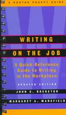Writing on the Job Upd  (Spiral)