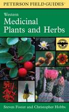 A Peterson Field Guide to Western Medicinal Plants and Herbs