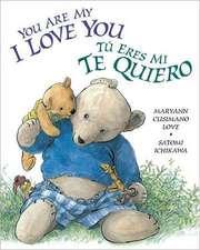 You Are My I Love You / Tu Eres Mi Te Quiero