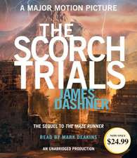 The Scorch Trials (Maze Runner, Book Two):  The Struggle for the Soul of Iran