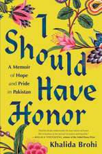 I Should Have Honor: A Story of Hope and Pride in Pakistan