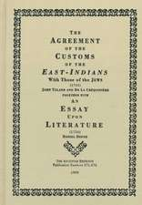 Toland, J:  Agreement of the Customs of the East Indians and