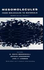 Mesomolecules: From Molecules to Materials