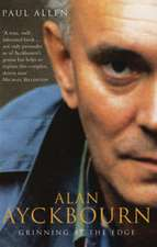 Grinning At The Edge: A Biography of Alan Ayckbourn