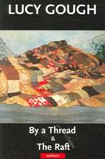 By a Thread/The Raft