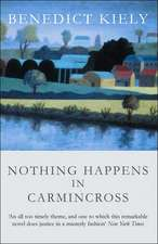 Nothing Happens in Carmincross