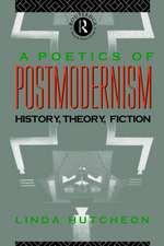 A Poetics of Postmodernism