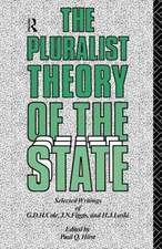 The Pluralist Theory of the State:  Selected Writings of G.D.H. Cole, J.N. Figgis and H.J. Laski