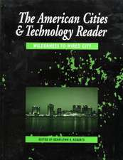 The American Cities and Technology Reader