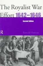 Royalist War Effort 1642-1646:  Second Edition