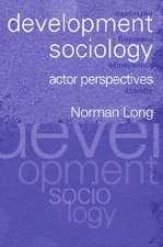 Development Sociology:  Actor Perspectives