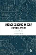 Microeconomic Theory:  A Heterodox Approach