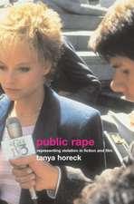 Public Rape:  Representing Violation in Fiction and Film