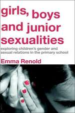 Girls, Boys and Junior Sexualities:  Exploring Childrens' Gender and Sexual Relations in the Primary School