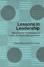 Lessons in Leadership:  Meeting the Challenges of Public Services Management