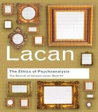 The Ethics of Psychoanalysis