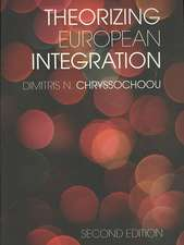 Theorizing European Integration:  Foundations of the Critique of Political Economy 150 Years Later