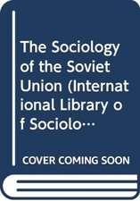 The Sociology of the Soviet Union