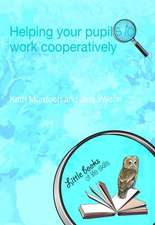 Helping Your Pupils to Work Cooperatively:  10 Volumes