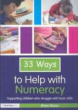 Thirty-Three Ways to Help with Numeracy