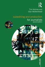 Subediting and Production for Journalists