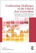 Confronting Challenges to the Liberal Arts Curriculum:  Perspectives of Developing and Transitional Countries