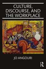 Culture, Discourse, and the Workplace