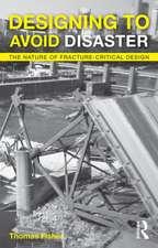 Designing to Avoid Disaster