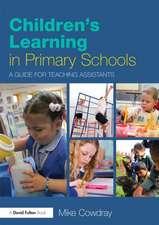 Children's Learning in Primary Schools