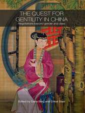 The Quest for Gentility in China:  Negotiations Beyond Gender and Class