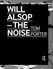 Will Alsop - The Noise:  Crossing the Limits of Knowledge