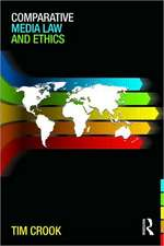 Comparative Media Law and Ethics:  'Freedoms at Midnight'