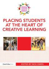 Placing Students at the Heart of Creative Learning