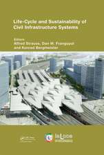 Life-Cycle and Sustainability of Civil Infrastructure Systems:  Proceedings of the Third International Symposium on Life-Cycle Civil Engineering (Ialcc