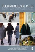 Building Inclusive Cities:  Women's Safety and the Right to the City