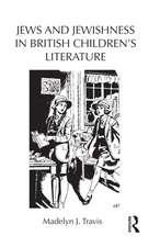 Jews and Jewishness in British Children S Literature