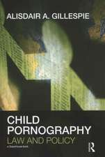 Child Pornography:  Law and Policy