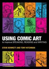 Using Comic Art to Improve Speaking, Reading and Writing