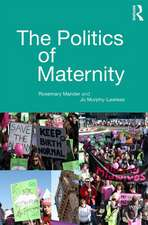 The Politics of Maternity:  Deepening the Dialogue about Learning in the Home and in the Nursery