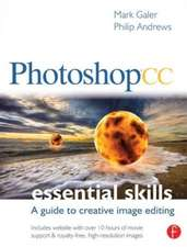 Photoshop CC:  A Guide to Creative Image Editing