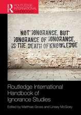 Routledge International Handbook of Ignorance Studies